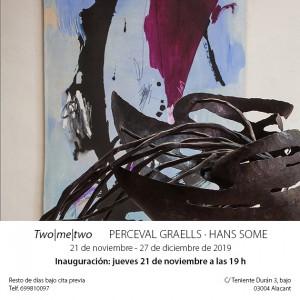 Invitación Two|me|two,exhibition Percevall Graells & Hans Some ,2019