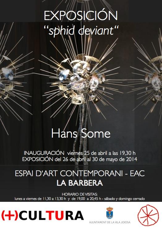 """""""sphid deviant""""-cartel exposicion EAC La Barbera Villajoyosa 2014, Hans Some,spain"""